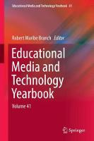 Educational Media and Technology Yearbook Volume 41 by Robert Maribe Branch