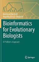 Bioinformatics for Evolutionary Biologists A Problems Approach by Bernhard Haubold, Angelika Borsch-Haubold
