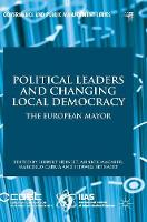 Political Leaders and Changing Local Democracy The European Mayor by Hubert Heinelt