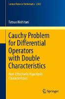 Cauchy Problem for Differential Operators with Double Characteristics Non-Effectively Hyperbolic Characteristics by Tatsuo Nishitani
