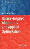 Nature-Inspired Algorithms and Applied Optimization by Xin-She Yang
