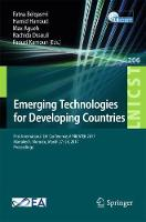 Emerging Technologies for Developing Countries First International EAI Conference, AFRICATEK 2017, Marrakech, Morocco, March 27-28, 2017 Proceedings by Fatna Belqasmi