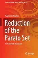 Reduction of the Pareto Set An Axiomatic Approach by Vladimir D. Noghin