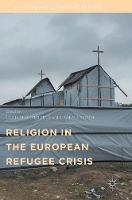Religion in the European Refugee Crisis by Ulrich Schmiedel