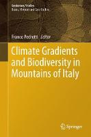 Climate Gradients and Biodiversity in Mountains of Italy by Franco Pedrotti