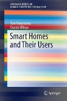 Smart Homes and Their Users by Tom Hargreaves