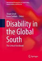 Disability in the Global South The Critical Handbook by Shaun Grech