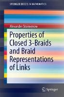 Properties of Closed 3-Braids and Braid Representations of Links by Alexander Stoimenow
