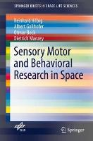 Sensory Motor and Behavioral Research in Space by Reinhard Hilbig, Albert Gollhofer, Otmar Bock, Dietrich Manzey
