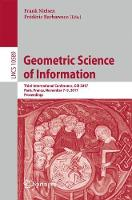 Geometric Science of Information Third International Conference, GSI 2017, Paris, France, November 7-9, 2017, Proceedings by Frank Nielsen