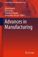 Advances in Manufacturing by Adam Hamrol
