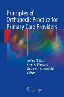 Principles of Orthopedic Practice for Primary Care Providers by Jeffrey Katz