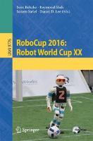 RoboCup 2016: Robot World Cup XX by Sven Behnke