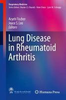 Lung Disease in Rheumatoid Arthritis by Aryeh Fischer