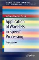 Application of Wavelets in Speech Processing by Mohamed Hesham Farouk