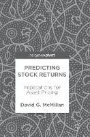 Predicting Stock Returns Implications for Asset Pricing by David G McMillan