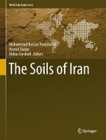 The Soils of Iran by Mohammad Hassan Roozitalab
