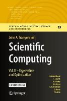 Scientific Computing Vol. II - Eigenvalues and Optimization by John A. Trangenstein