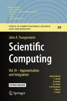 Scientific Computing Vol. III - Approximation and Integration by John A. Trangenstein