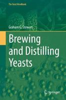 Distilling and Brewing Yeast by Graham G. Stewart