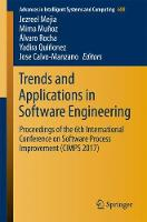 Trends and Applications in Software Engineering Proceedings of the 6th International Conference on Software Process Improvement (CIMPS 2017) by Jezreel Mejia