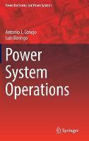 Power System Operations by Antonio J. Conejo, Luis Baringo