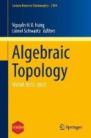 Algebraic Topology VIASM 2012-2015 by H. V. Hung Nguyen