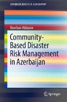 Community-based Disaster Risk Management in Azerbaijan by Rovshan Abbasov
