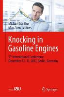 5th International Conference on Knocking in Gasoline Engines by Michael Gunther