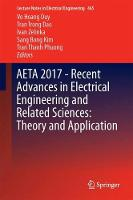 AETA 2017 - Recent Advances in Electrical Engineering and Related Sciences: Theory and Application by Vo Hoang Duy