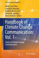 Handbook of Climate Change Communication - Vol. 1 Theory of Climate Change Communication by Walter Leal Filho