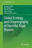 Global Ecology and Oceanography of Harmful Algal Blooms by Patricia M. Glibert