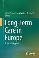 Long-Term Care in Europe A Juridical Approach by Ulrich Becker