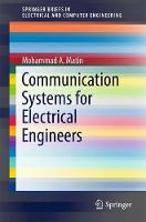 Communication Systems for Electrical Engineers by Mohammad Matin