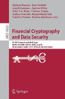 Financial Cryptography and Data Security FC 2017 International Workshops, WAHC, BITCOIN, VOTING, WTSC, and TA, Sliema, Malta, April 7, 2017, Revised Selected Papers by Michael Brenner