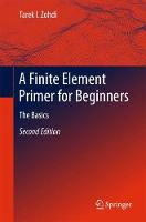 A Finite Element Primer for Beginners The Basics by Tarek I. Zohdi