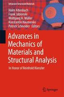 Advances in Mechanics of Materials and Structural Analysis In Honor of Reinhold Kienzler by Holm Altenbach