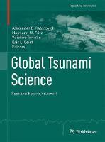 Global Tsunami Science: Past and Future. Volume II by Alexander B. Rabinovich