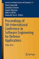Proceedings of 5th International Conference in Software Engineering for Defence Applications SEDA 2016 by Paolo Ciancarini