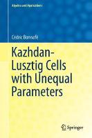 Kazhdan-Lusztig Cells with Unequal Parameters by Cedric Bonnafe