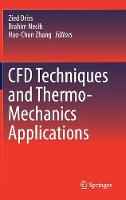 CFD Techniques and Thermo-Mechanics Applications by Zied Driss