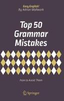 Top 50 Grammar Mistakes How to Avoid Them by Adrian Wallwork