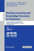 Machine Learning and Knowledge Discovery in Databases European Conference, ECML PKDD 2017, Skopje, Macedonia, September 18-22, 2017, Proceedings, Part II by Michelangelo Ceci