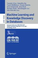Machine Learning and Knowledge Discovery in Databases European Conference, ECML PKDD 2017, Skopje, Macedonia, September 18-22, 2017, Proceedings, Part III by Yasemin Altun