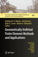 Geometrically Unfitted Finite Element Methods and Applications Proceedings of the UCL Workshop 2016 by Stephane P. A. Bordas
