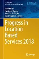 Progress in Location Based Services 2018 by Peter Kiefer
