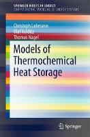 Models of Thermochemical Heat Storage by Christoph Lehmann, Olaf Kolditz, Thomas Nagel