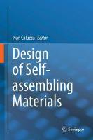 Design of Self-Assembling Materials by Ivan Coluzza