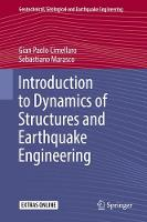 Introduction to Dynamics of Structures and Earthquake Engineering by Gian Paolo Cimellaro, Sebastiano Marasco