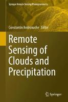 Remote Sensing of Clouds and Precipitation by Constantin Andronache